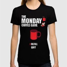 The monday coffee game T-shirt
