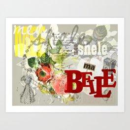Mee-shele, Ma Belle Art Print