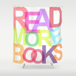 READ MORE BOOKS Shower Curtain