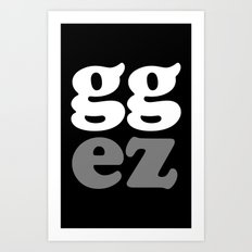 gg ez Art Print