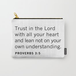 Proverbs 3:5 TRUST in the LORD Carry-All Pouch