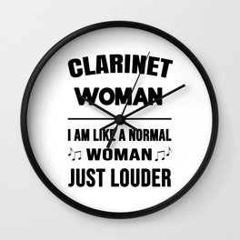 Clarinet Woman Like A Normal Woman Just Louder Wall Clock