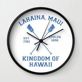 Lahaina Maui Hawaii - Kingdom of Hawaii Wall Clock