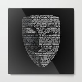 ...You May Call Me 'V' – So who's Anonymous? Metal Print