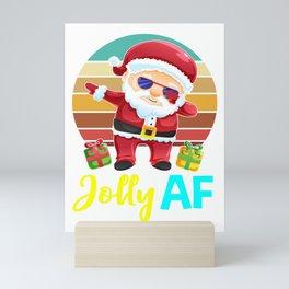 santa jolly af, santa gifts, santa, christmas, ugly christmas, xmas gifts, christmas gifts Mini Art Print