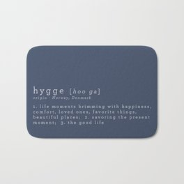 THE MEANING OF HYGGE Bath Mat