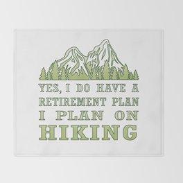 Plan on hiking Throw Blanket