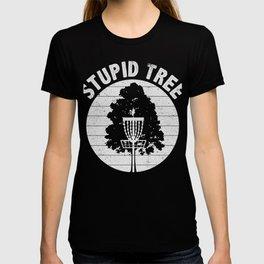 Stupid Tree Disc Golf Frisbee T-Shirt T-shirt