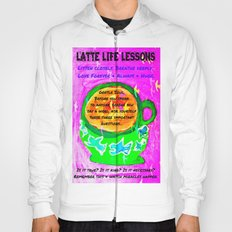 LATTE LIFE LESSONS ~ Is it true? Is it kind? Is it necessary? Hoody