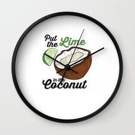 Put The Lime In The Coconut Vacation Beach Lime Wall Clock