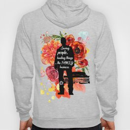Dean Winchester Quote Hoody