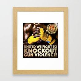 United We Fight to Knockout Gun Violence Framed Art Print
