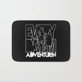 Every Day I'm Adventurin' - Light Bath Mat