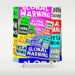Global Warming Hoax Shower Curtain