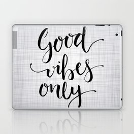 Grey Good Vibes Only Laptop & iPad Skin