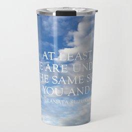 The Same Sky Travel Mug