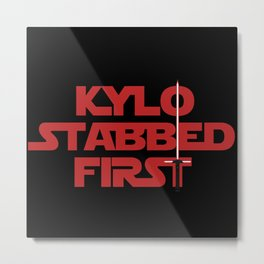Kylo Stabbed First Metal Print