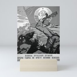 eastern bloc, Red Army warriors! Fight the enemy harder! Let's get rid of german fascist scoundrels from our Motherland! Mini Art Print