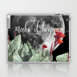 Moon and Tropical Leaves Quote | Make it happen | Night Sky Laptop & iPad Skin