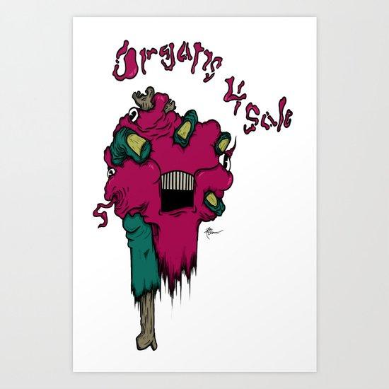 Organs 4 Sale Art Print