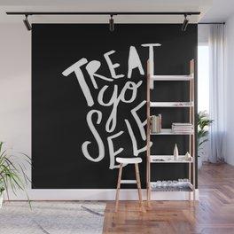 Treat Yo Self II Wall Mural