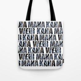 Mana Wehi Kaha Ihi Tote Bag