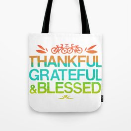 Thankful, Grateful & Blessed 2 Tote Bag