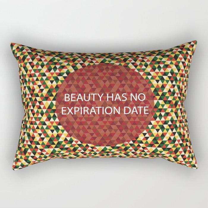 Beauty Has No Expiration Date Rectangular Pillow