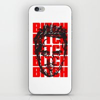 bitch iPhone & iPod Skins featuring BITCH by Spooky Dooky