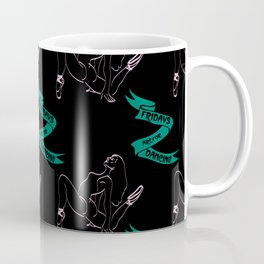Fridays are for Dancing: the pattern Coffee Mug