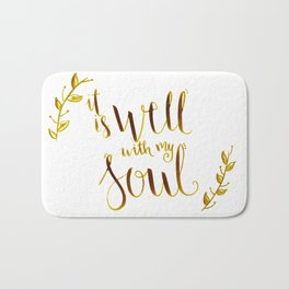 it is well with my soul, bible verse,scripture art,bible cover,inspirational quote Bath Mat