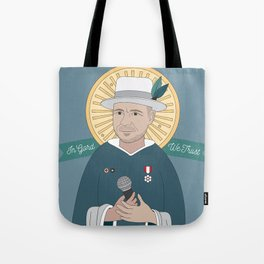 In Gord We Trust (Gord Downie Portrait) Tote Bag
