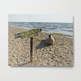 Hakuna Matata means no worries.  Lake side camp in Malawi, Africa Metal Print