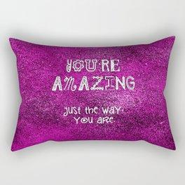 You're Amazing Rectangular Pillow