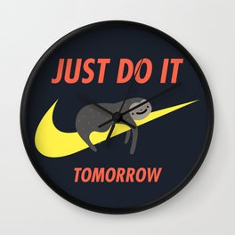 Just Do It Tomorrow Wall Clock
