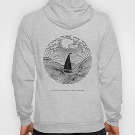 IN THE WAVES OF CHANGE WE FIND OUR TRUE DIRECTION (Blue) Hoody