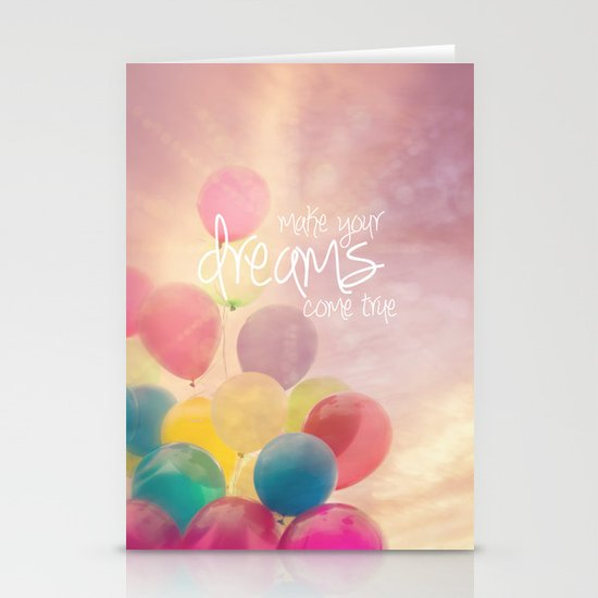 make your dreams come true Stationery Cards