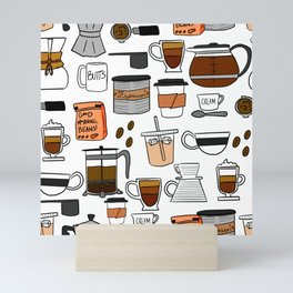 Coffee, Coffee Everywhere and All the Drops to Drink Mini Art Print