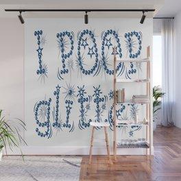 I Poop Glitter (blue) Wall Mural