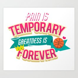 greatness is forever Art Print
