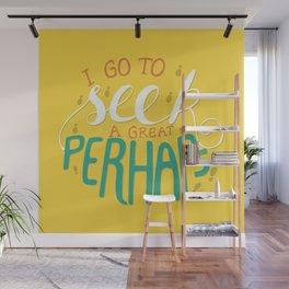 Seek Great Perhaps Typography Wall Mural