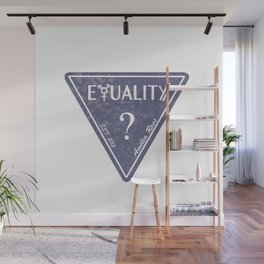 EQUALITY NOW Wall Mural