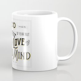 A SPIRIT OF POWER, LOVE, AND OF A SOUND MIND - Handlettering Verse Coffee Mug
