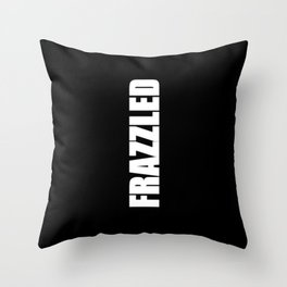 Frazzled Throw Pillow