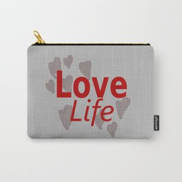 Love Life Carry-All Pouch