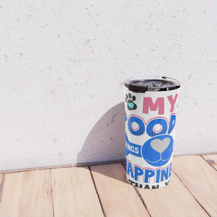 Poodle Dog Lover My Poodle Brings Me More Happiness than You Travel Mug