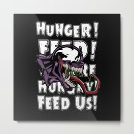 Ultimate Venom: Hunger! Feed us! White text Metal Print