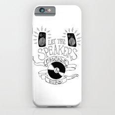Let the Speakers... Slim Case iPhone 6s