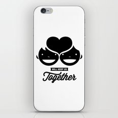 love will keep us together iPhone & iPod Skin