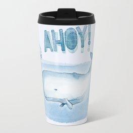 Ahoy! from a Sperm Whale Travel Mug